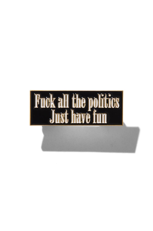画像1: 【am】FUCK ALL THE POLITICS PIN