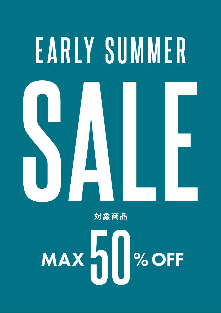 6/30(土) EARLY SUMMER SALEスタート!!